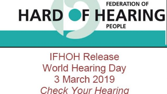 IFHOH Release World Hearing Day 3 March 2019 Check Your Hearing