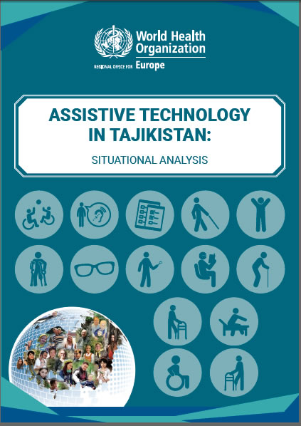 ASSISTIVE TECHNOLOGY IN TAJIKISTAN: SITUATIONAL ANALYSIS